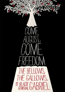 Come-August-Come-Freedom